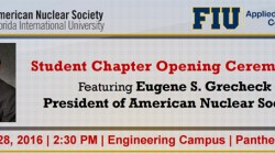 ANS Student Chapter Opening Ceremony, January 28th